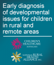 Early diagnosis of developmental issues for children in rural and remote areas