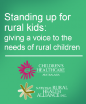 Standing up for rural kids: giving a voice to the needs of rural children